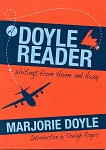 A Doyle Reader - Writings from Home and Away - Marjorie Doyle