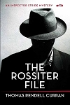 The Rossiter File - Thomas Rendell Curran