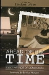 Ahead of Her Time - Select Writing of Dora Russell - Edited By Elizabeth Miller