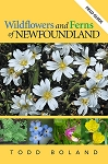 Wildflowers and Ferns of Newfoundland Field Guide - Todd Boland