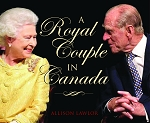 A Royal Couple in Canada - Allison Lawlor - Hard Cover