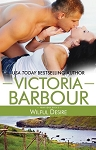 Wilful Desire - Victoria Barbour - Heart's Ease , Book Five