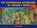 The Stupendous Adventure of Gregory Green - Jason Noble - Hard Cover - CD Included
