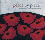 Peace by Piece: Quilted Memories of Newfoundland in Great War - Cabot Quilters Guild - Hard Cover
